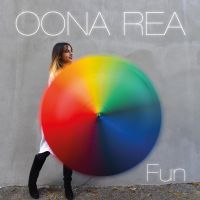 """FUN"" Singolo estratto dall'album ""First Name: Oona"""
