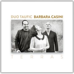Duo Taufic | Barbara Casini - TERRAS